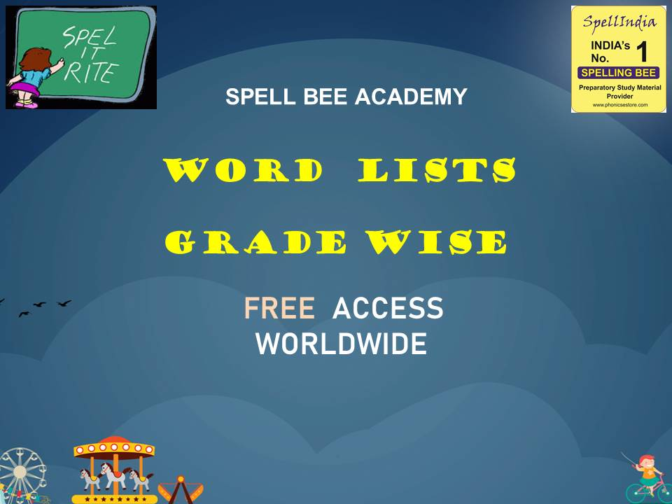 SPELLING - SPELL BEE WORD LISTS FOR GRADE CLASS